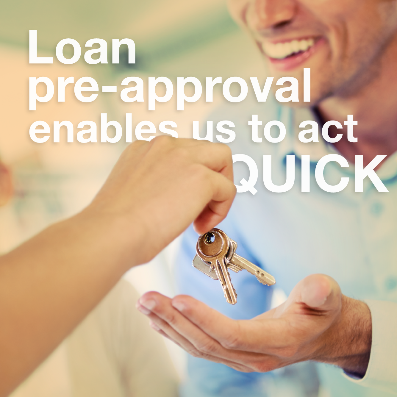 Loan Pre-Approval Enables Us To Act Quick
